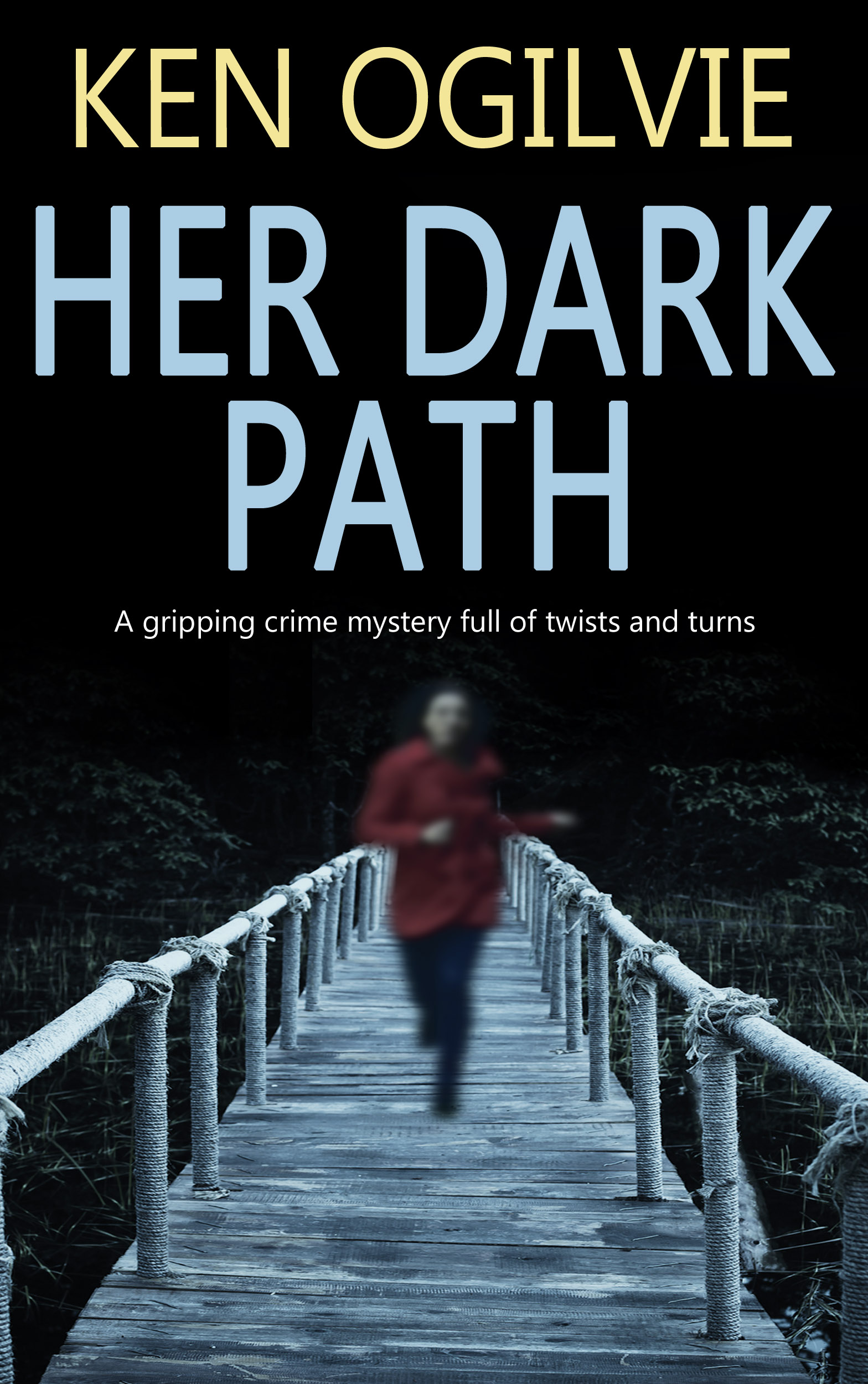 Ken Ogilvie - Her Dark Path cover image